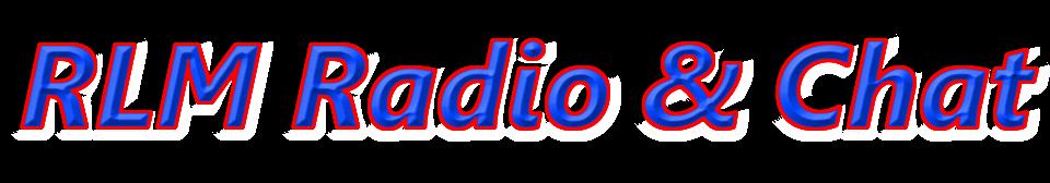 RLM Radio & Chat